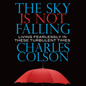 The Sky Is Not Falling: Living Fearlessly in These Turbulent Times (Unabridged) audiobook download