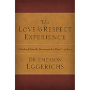 The Love and Respect Experience (Unabridged) audiobook download