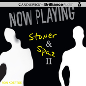 Now Playing: Stoner & Spaz II (Unabridged) audiobook download