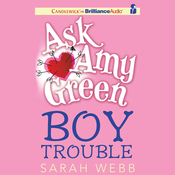 Ask Amy Green: Boy Trouble (Unabridged) audiobook download