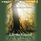 Eli the Good (Unabridged) audiobook download