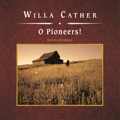 O Pioneers! (Unabridged) audiobook download
