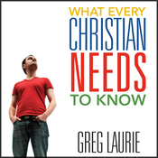 What Every Christian Needs to Know (Unabridged) audiobook download