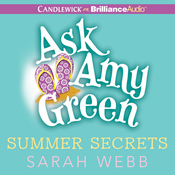 Ask Amy Green: Summer Secrets (Unabridged) audiobook download