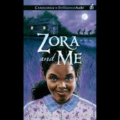 Zora and Me (Unabridged) audiobook download