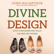 Divine Design: God's Complementary Roles for Men and Women (Unabridged) audiobook download