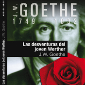 Las desventuras del joven Werther I [The Sorrows of Young Werther] (Unabridged) audiobook download