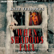 When Shadows Fall (Unabridged) audiobook download