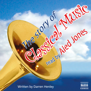The-story-of-classical-music-unabridged-audiobook-2