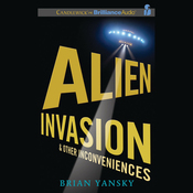 Alien Invasion and Other Inconveniences (Unabridged) audiobook download