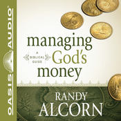Managing God's Money: A Biblical Guide (Unabridged) audiobook download