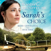 Sarah's Choice: Brides of Lehigh Canal, Book 3 (Unabridged) audiobook download