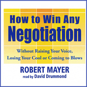 How to Win Any Negotiation (Unabridged) audiobook download