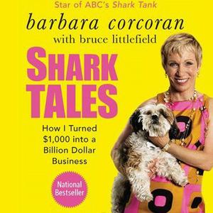 Shark-tales-how-i-turned-1000-into-a-billion-dollar-business-audiobook