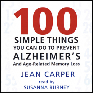 100-simple-things-you-can-do-to-prevent-alzheimers-audiobook