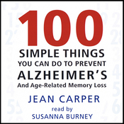 100 Simple Things You Can Do to Prevent Alzheimer's audiobook download