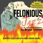Felonious Jazz (Unabridged) audiobook download