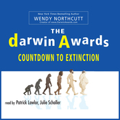 The Darwin Awards: Countdown To Extinction (Unabridged) audiobook download