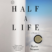 Half a Life: A Memoir (Unabridged) audiobook download