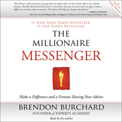 The Millionaire Messenger: Make a Difference and a Fortune Sharing Your Advice (Unabridged) audiobook download