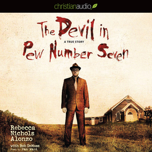 The-devil-in-pew-number-seven-a-true-story-unabridged-audiobook