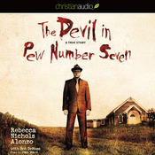 The Devil in Pew Number Seven: A True Story (Unabridged) audiobook download