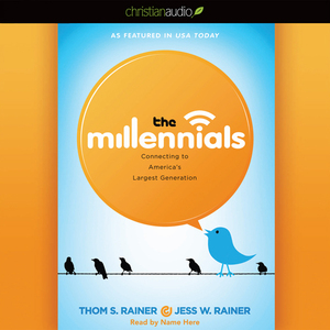 The-millennials-connecting-to-americas-largest-generation-unabridged-audiobook