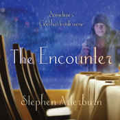 The Encounter: Sometimes God Has to Intervene (Unabridged) audiobook download