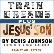 Train Dreams and Jesus' Son (Unabridged) audiobook download