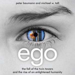 Ego-the-fall-of-the-twin-towers-and-the-rise-of-an-enlightened-humanity-unabridged-audiobook
