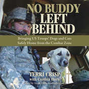 No Buddy Left Behind: Bringing US Troops' Dogs and Cats Safely Home from the Combat Zone (Unabridged) audiobook download