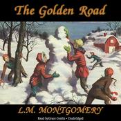 The Golden Road (Unabridged) audiobook download