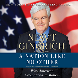 A-nation-like-no-other-why-american-exceptionalism-matters-unabridged-audiobook