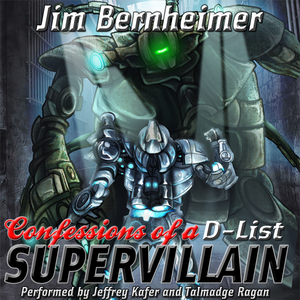 Confessions-of-a-d-list-supervillain-unabridged-audiobook