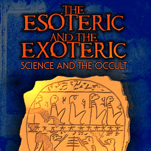 The-esoteric-and-the-exoteric-science-and-the-occult-unabridged-audiobook