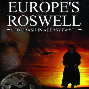 Europes-roswell-ufo-crash-at-aberystwyth-unabridged-audiobook