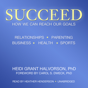 Succeed-how-we-can-reach-our-goals-unabridged-audiobook