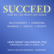Succeed: How We Can Reach Our Goals (Unabridged) audiobook download