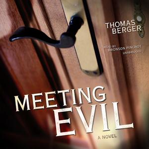 Meeting-evil-a-novel-unabridged-audiobook