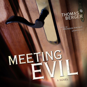 Meeting Evil: A Novel (Unabridged) audiobook download