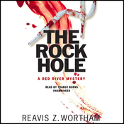 The Rock Hole: A Red River Mystery (Unabridged) audiobook download