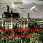 Classic Horror Stories to Chill Your Bones (Unabridged) audiobook download