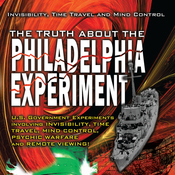 The Truth about the Philadelphia Experiment: Invisibility, Time Travel and Mind Control audiobook download