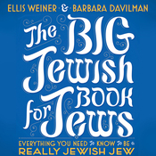 The Big Jewish Book for Jews: Everything You Need to Know to Be a Really Jewish Jew (Unabridged) audiobook download