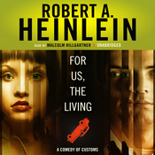 For Us, the Living: A Comedy of Customs (Unabridged) audiobook download