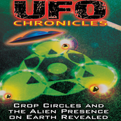 UFO Chronicles: Crop Circles and the Alien Presence on Earth Revealed audiobook download