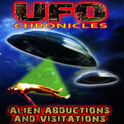 UFO Chronicles: Alien Abductions and Visitations audiobook download