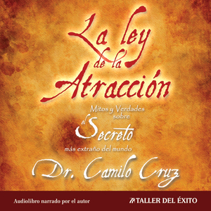 La-ley-de-la-atraccion-the-law-of-attraction-mitos-y-verdades-sobre-el-secreto-mas-extrao-del-mundo-audiobook