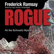 Rogue: An Ike Schwartz Mystery (Unabridged) audiobook download