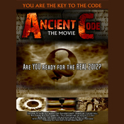 Ancient Code: Are You Ready for the REAL 2012? (Unabridged) audiobook download